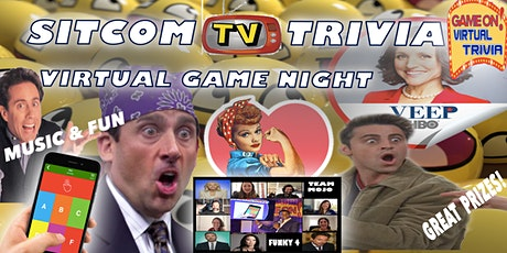 TV SITCOM TRIVIA  NIGHT  Play &  answer in real time Prizes tickets