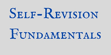 Self-Revision Fundamentals (Books and Screenplays) tickets
