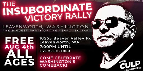 The INSUBORDINATE VICTORY Rally! (Culp for Governor) tickets