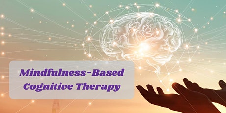 Mindfulness-Based Cognitive Therapy  Course (onsite 8 sessions) tickets