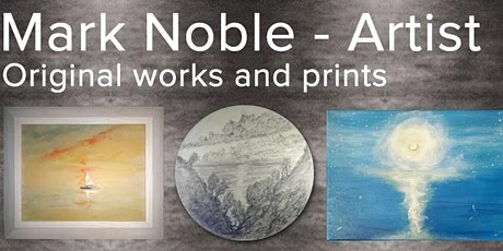 """Free Zoom Online Art Exhibition featuring Mark Noble """"The Painter of Light"""" tickets"""