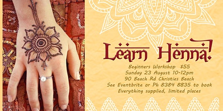 NEW SESSION Learn Henna - Workshop for Beginners tickets