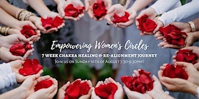 Empowering+Women%27s+Circles+-+7+week+Chakra+He