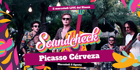 Soundcheck - Picasso Cervéza LIVE @ Bloom Beach Bar biglietti