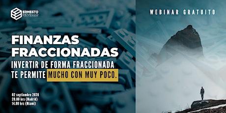 WEBINAR FINANZAS FRACCIONADAS   INVERSIÓN INCLUSIVA, DEMOCRÁTICA Y RENTABLE entradas