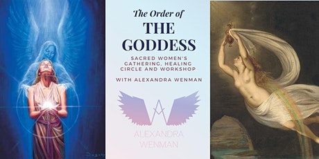 The Order of the Goddess ~ Women's Healing Circle, Gathering and Workshop tickets