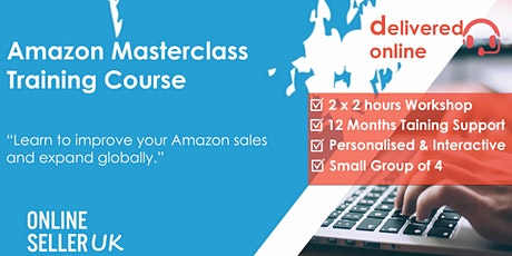[REMOTE / ONLINE ] Amazon Masterclass Training Course tickets