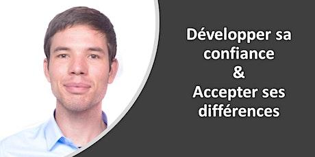 Développer sa confiance & accepter ses différences billets