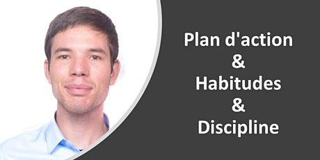 Plan d'action & Habitudes & Discipline tickets