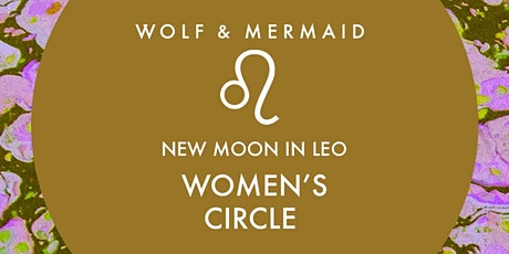 Women's Circle New Moon in Leo tickets