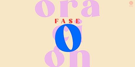 FASE O = ORACIÓN entradas