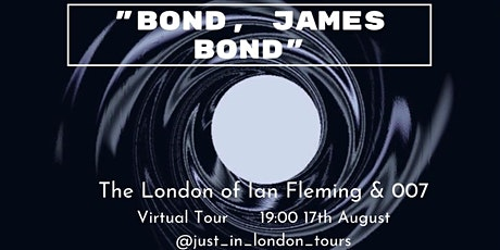 """Bond, James Bond"" - The London of Ian Fleming & 007 tickets"