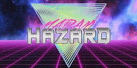 Madam Hazard LIVE at The Gassy tickets