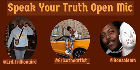 SPEAK YOUR TRUTH OPEN MIC tickets