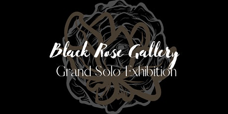 Black Rose Gallery Presents : Smokey.Face.Mossiah - Grand Solo Exhibition tickets
