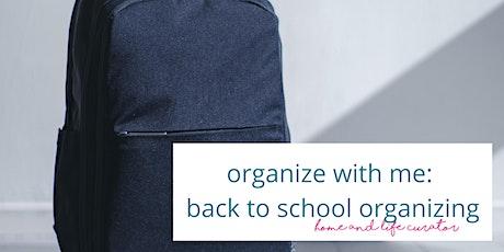 organize with me: back to school organizing entradas