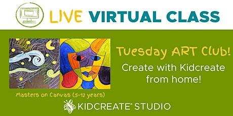 Tuesday Art Club - LIVE VIRTUAL CLASS! tickets