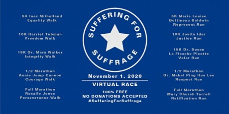 Suffering For Suffrage Virtual 10K Freedom Walk tickets