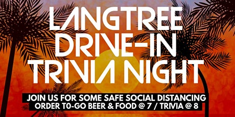 Langtree Drive-In Trivia Night tickets