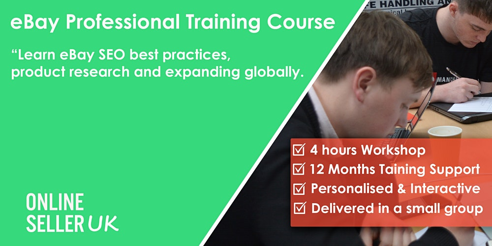Ebay Training Course For Professional Sellers Manchester Tickets Multiple Dates Eventbrite