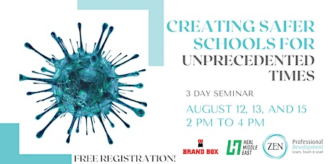 Creating Safer Schools for Unprecedented Times - 3 Day Programme tickets