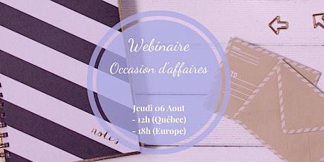 Atelier Virtuel - Occasion d'affaire (20h Québec) billets