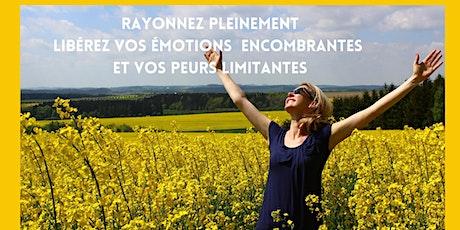 Rayonnez pleinement  : Libérez émotions encombrantes et peurs limitantes billets