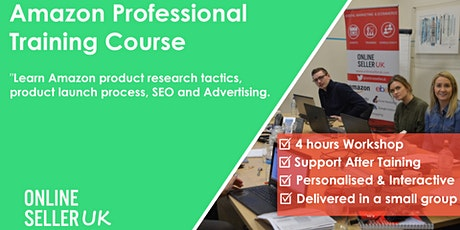 Amazon FBA Training Course for Professional Sellers - Manchester tickets