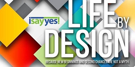 Life by Design tickets