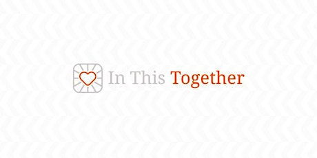 In This Together | Birmingham Campus - Kensington Church tickets