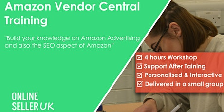 Amazon Vendor Central Training Course - Manchester tickets