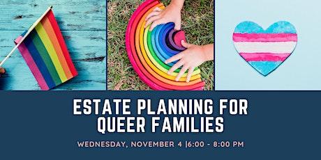 Estate Planning for Queer Families biglietti