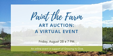 Paint the Farm Art Auction: A Virtual Event tickets