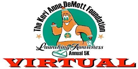 The Keri Anne DeMott Foundation Annual 5k VIRTUAL tickets