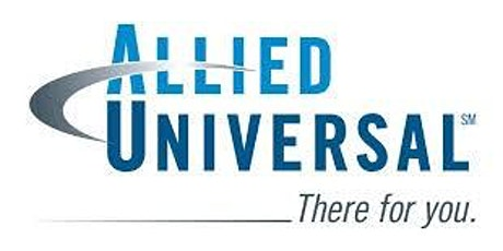 Allied Universal In Person Weekly Hiring Event tickets