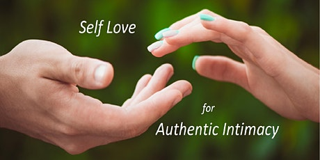 Self-love For Authentic Intimacy tickets