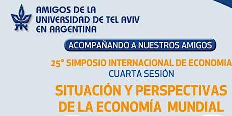 25° SIMPOSIO INTERNACIONAL DE ECONOMÍA: Cuarta sesión entradas