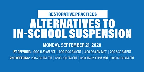 Virtual Workshop: Alternatives To In-School Suspension (ISS) tickets