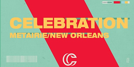 MTC - 9 AM Celebration Metairie New Orleans Worship Service tickets
