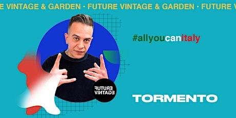 TORMENTO // Future Vintage 2020 biglietti