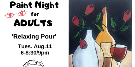 Paint Night-Relaxing Pour-no experience nec, really! tickets