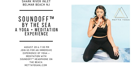 SoundOff By the Sea- A yoga + Meditation Immersion tickets