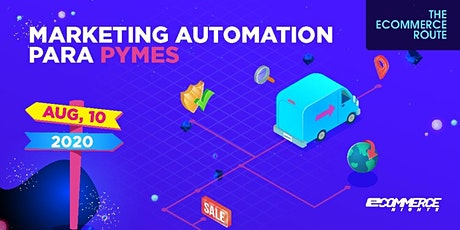 The Ecommerce Route: Marketing Automation para Pymes entradas