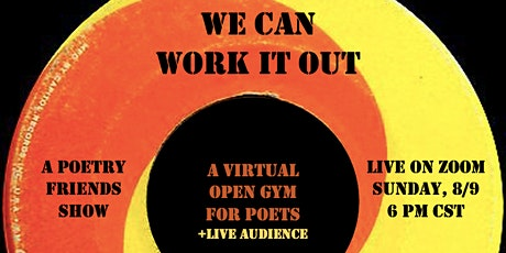 @PoetryFriends Presents: We Can Work It Out tickets