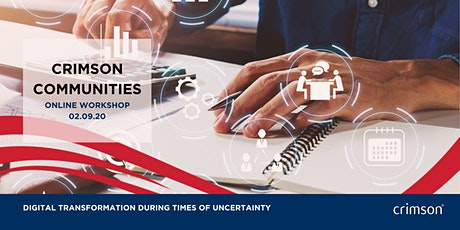 Crimson Communities - Digital transformation during times of uncertainty. tickets
