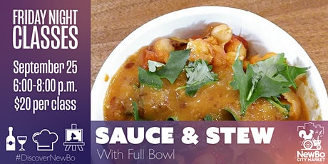 Sauces & Stews with the Full Bowl tickets