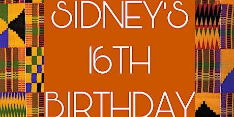 Sidney's 16th Birthday tickets