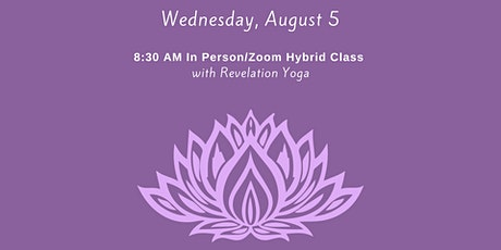 August 5th - 8:30 AM In Person/Zoom Hybrid class. tickets