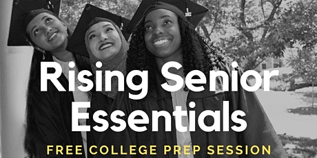 College & Beyond: Rising Senior Essentials tickets