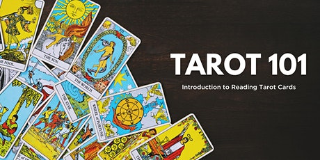 Tarot 101: Introduction to Reading Tarot Cards tickets